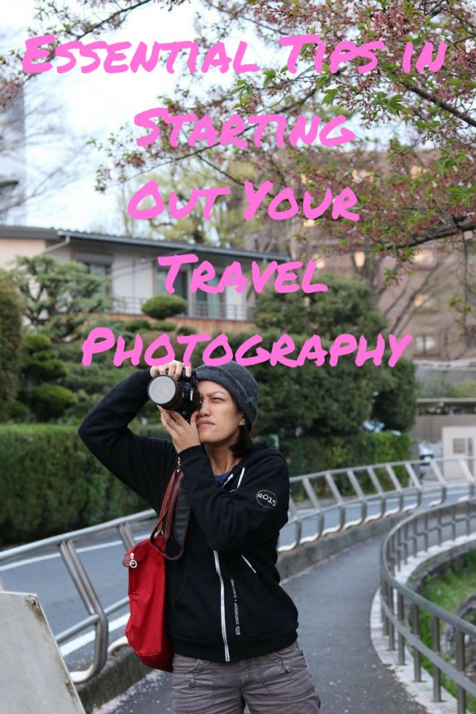 Essential Tips for Starting Out Your Travel Photography