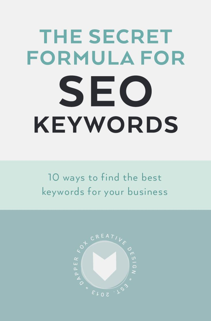 Secret Formula for SEO Keywords - How to find the best keywords for your business