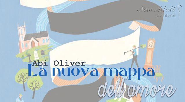 LA NUOVA MAPPA DELL'AMORE di ABI OLIVER http://ift.tt/2xgBd08