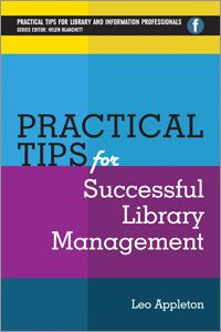 Practical Tips for Successful Library Management - Books / Professional Development - Books for Academic Librarians - Books for Public Librarians - New Products - ALA Store