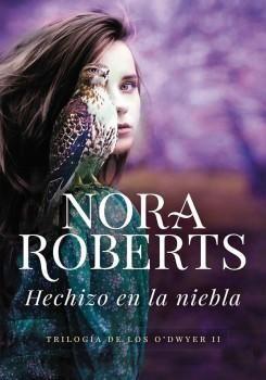 Hechizo en la Niebla - Nora Roberts