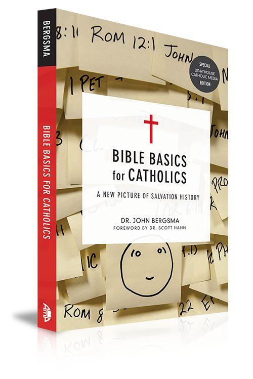 Bible Basics for Catholics by Dr. John Bergsma - Lighthouse Catholic Media