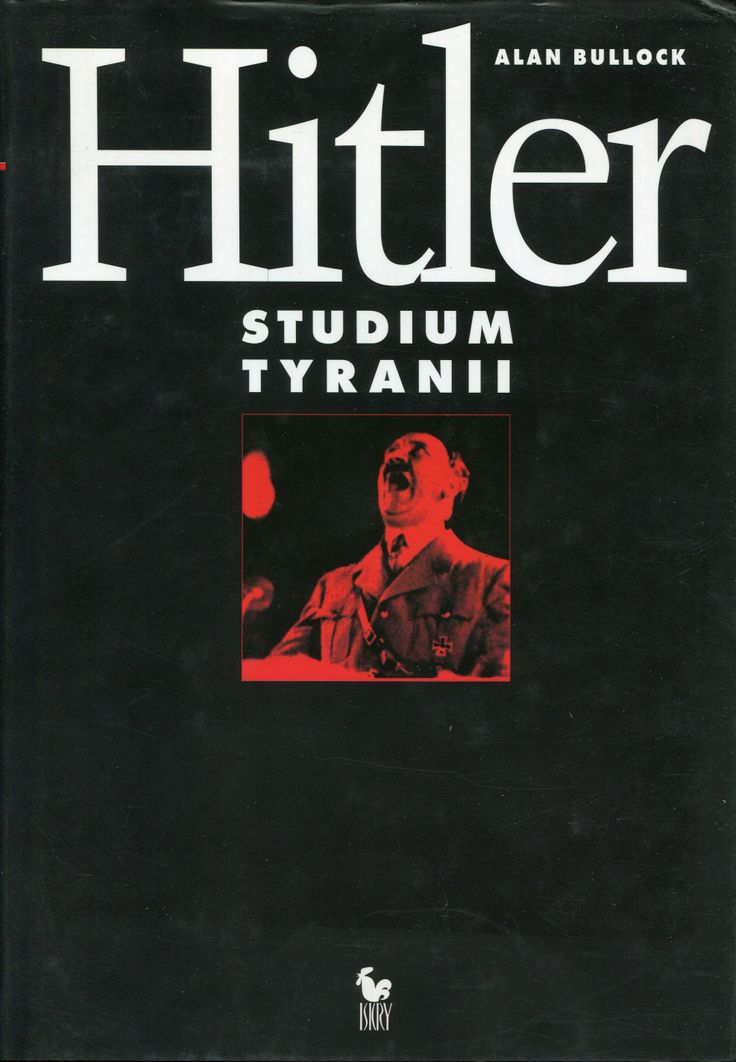 """Hitler. Studium tyranii"" Alan Bullock Translated by Tadeusz Evert  Cover by Andrzej Barecki  Published by Wydawnictwo Iskry 2000"