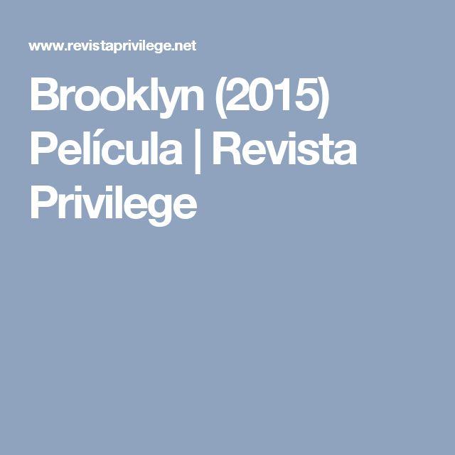 Brooklyn (2015) Película | Revista Privilege