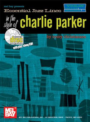 Essential Jazz Lines in the Style of Charlie Parker Violin