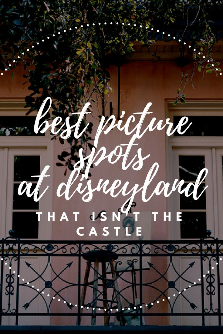 Find the hidden gems around Disneyland to take pictures at.