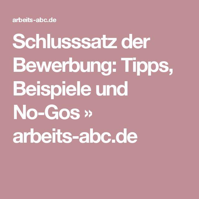 Schlusssatz der Bewerbung: Tipps, Beispiele und No-Gos » arbeits-abc.de