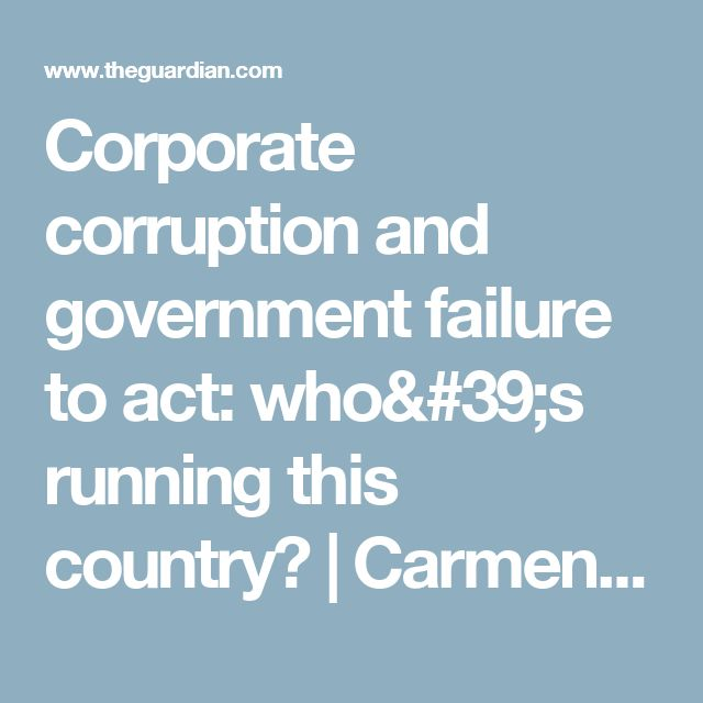 Corporate corruption and government failure to act: who's running this country? | Carmen Lawrence | Opinion | The Guardian