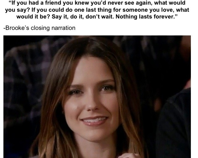 Brooke's closing quote from the last episode