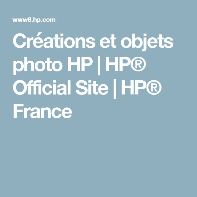 Créations et objets photo HP | HP® Official Site | HP® France