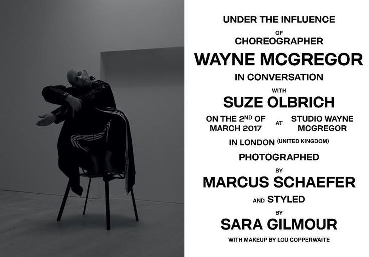 Under the Influence of Choreographer Wayne McGregor (Under the Influence Magazine)