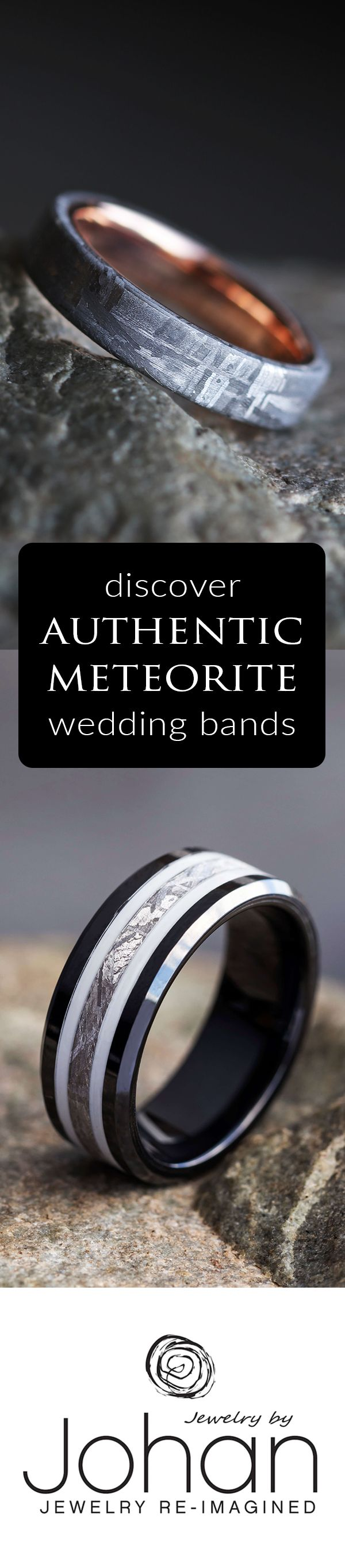 Stray away from boring and go with a genuine meteorite wedding band or meteorite engagement ring.