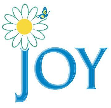 .Things Writing, For Joy, Joy Joy Joy, Choose Joy, Joy Ful