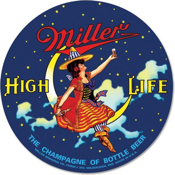 Miller High Life Round Tin Sign http://www.retroplanet.com/PROD/38869