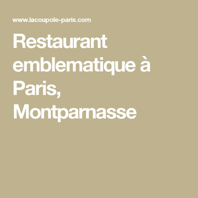 Restaurant emblematique à Paris, Montparnasse