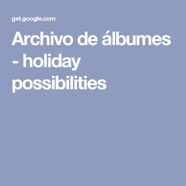 Archivo de álbumes - holiday possibilities