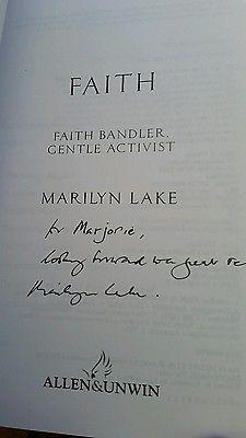 SIGNED COPY Faith: Faith Bandler, Gentle Activist by Marilyn Lake used hardback