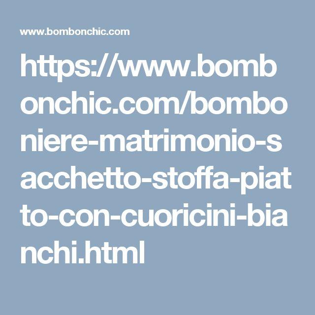 https://www.bombonchic.com/bomboniere-matrimonio-sacchetto-stoffa-piatto-con-cuoricini-bianchi.html