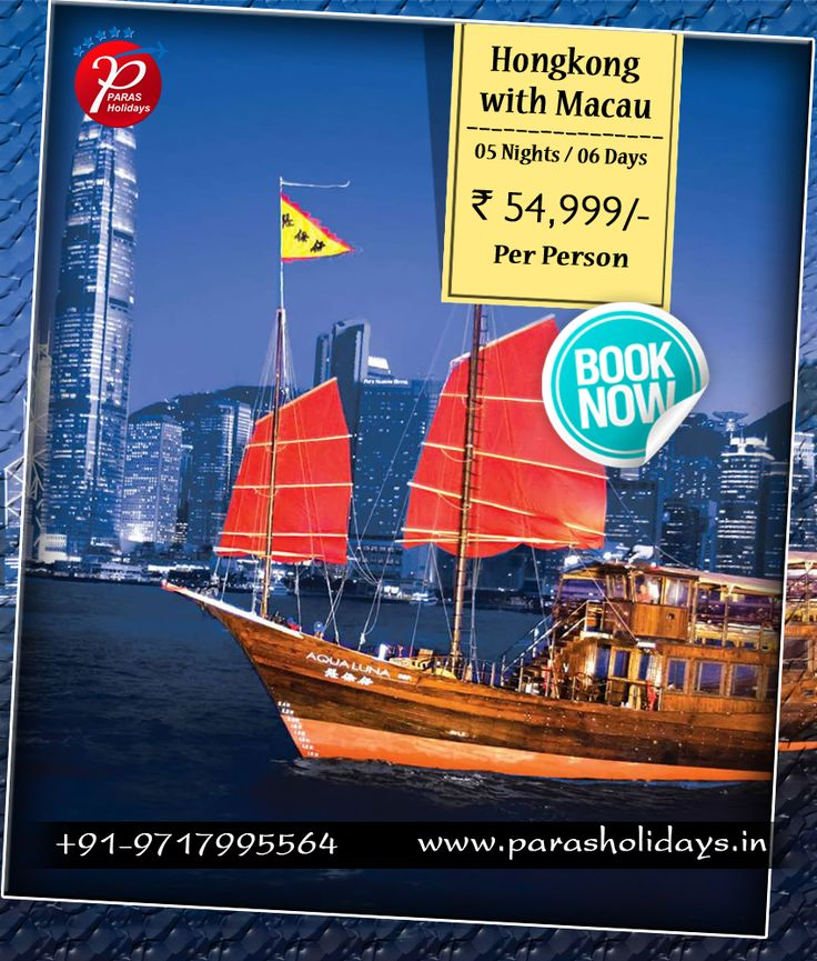 #ParasHolidays Offers #TourPackages for #HongKong with #Macau from Delhi India. Book Hong Kong Holiday Packages at an attractive prices.