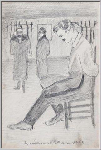 Mario Tozzi 1912: Condannato a Morte. Disegno matita e inchiostro - cm.11x17 - Collezione eredi Brunetti-Laderchi Bologna - Archivio n.5 - Catalogo vol.1° pag.48.