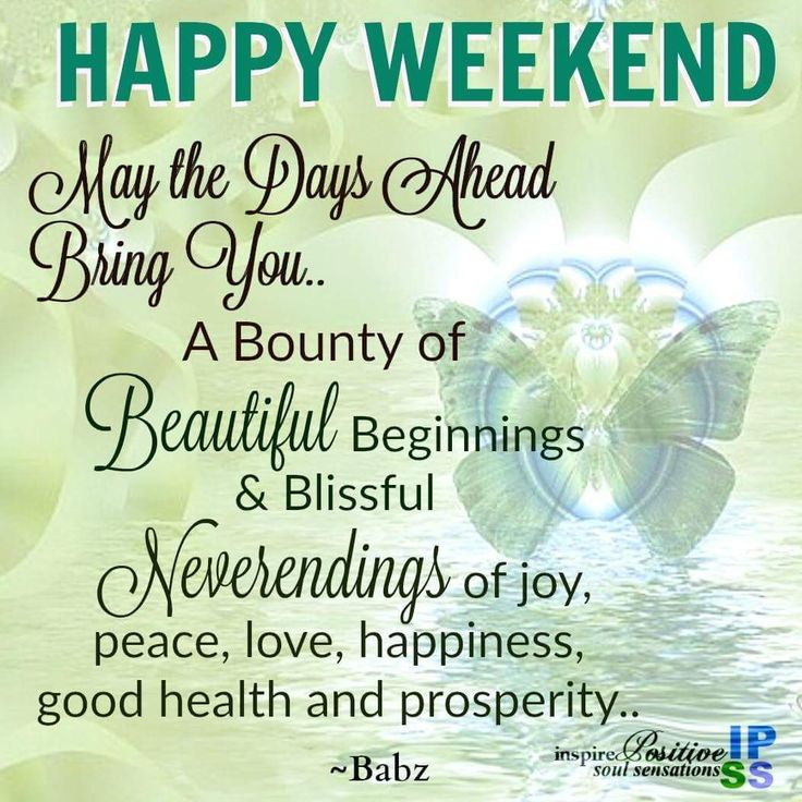 Happy Weekend Quotes And Images: Best 25+ Weekend Greetings Ideas On Pinterest