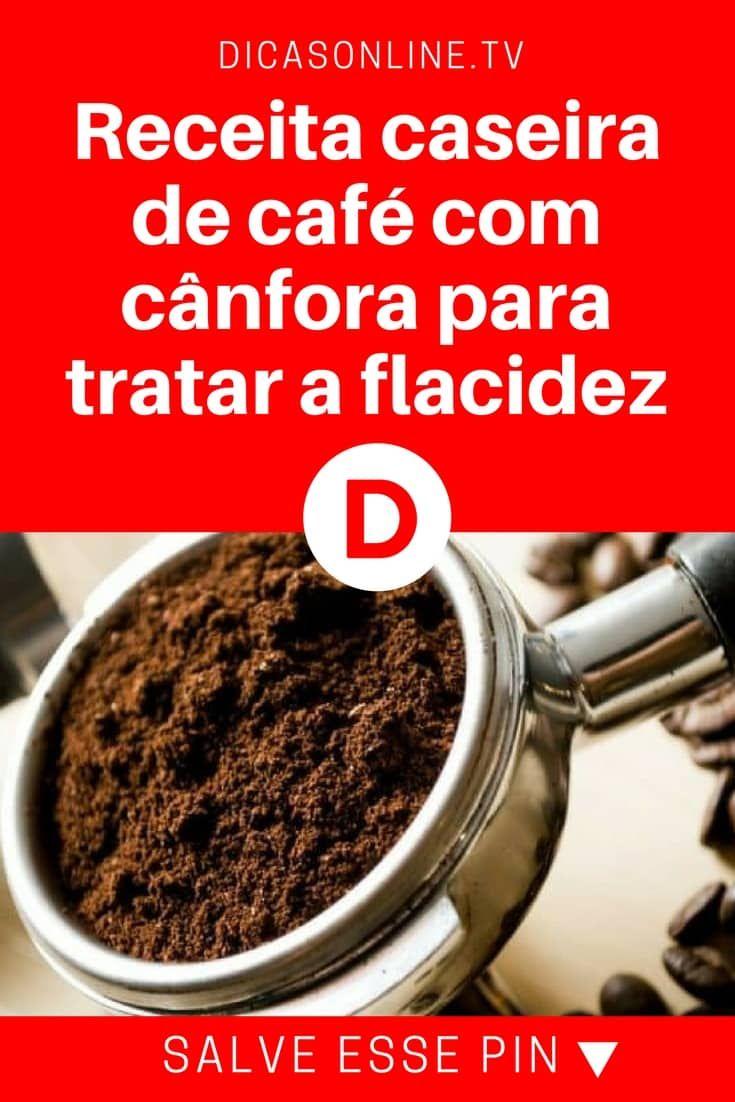 Receita para flacidez | Receita caseira de café com cânfora para tratar a flacidez | Clique AQUI para saber mais... | Aprenda