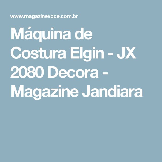 Máquina de Costura Elgin - JX 2080 Decora - Magazine Jandiara