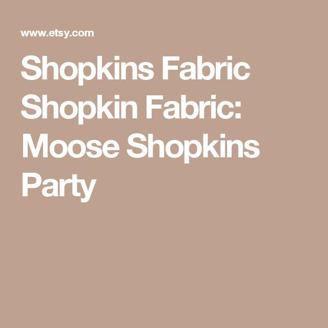 Shopkins Fabric Shopkin Fabric: Moose Shopkins Party