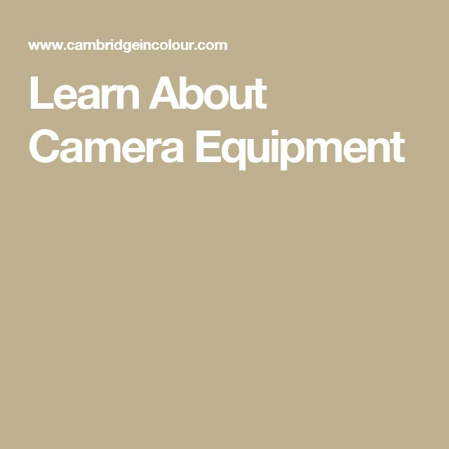 Learn About Camera Equipment