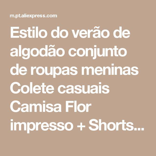 Estilo do verão de algodão conjunto de roupas meninas Colete casuais Camisa Flor impresso + Shorts 2 pcs crianças ternos Loja Online | aliexpress móvel