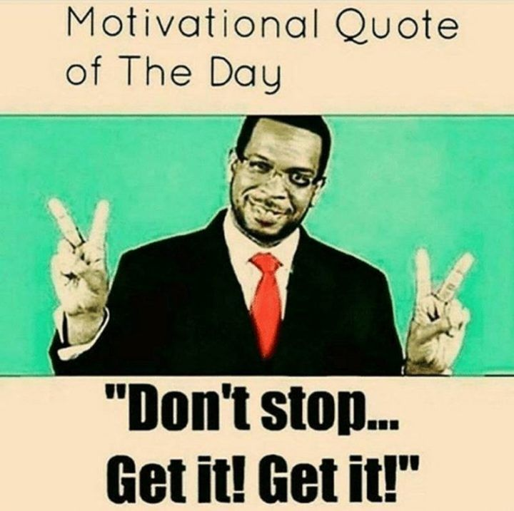 67 Funny Motivational Memes To Inspire Success In 2020 Motivational Memes Funny Motivational Memes Love Quotes For Her
