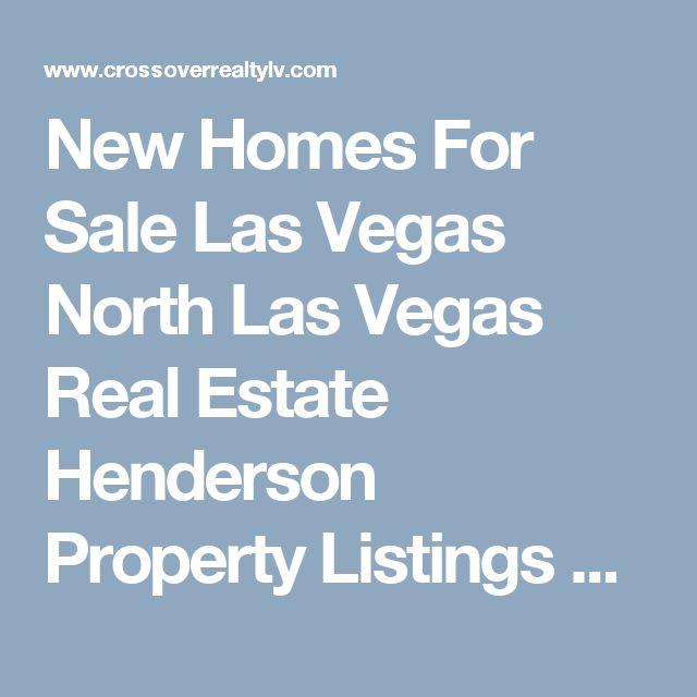 New Homes For Sale Las Vegas North Las Vegas Real Estate Henderson Property Listings Clark NV Realtor Agent MLS