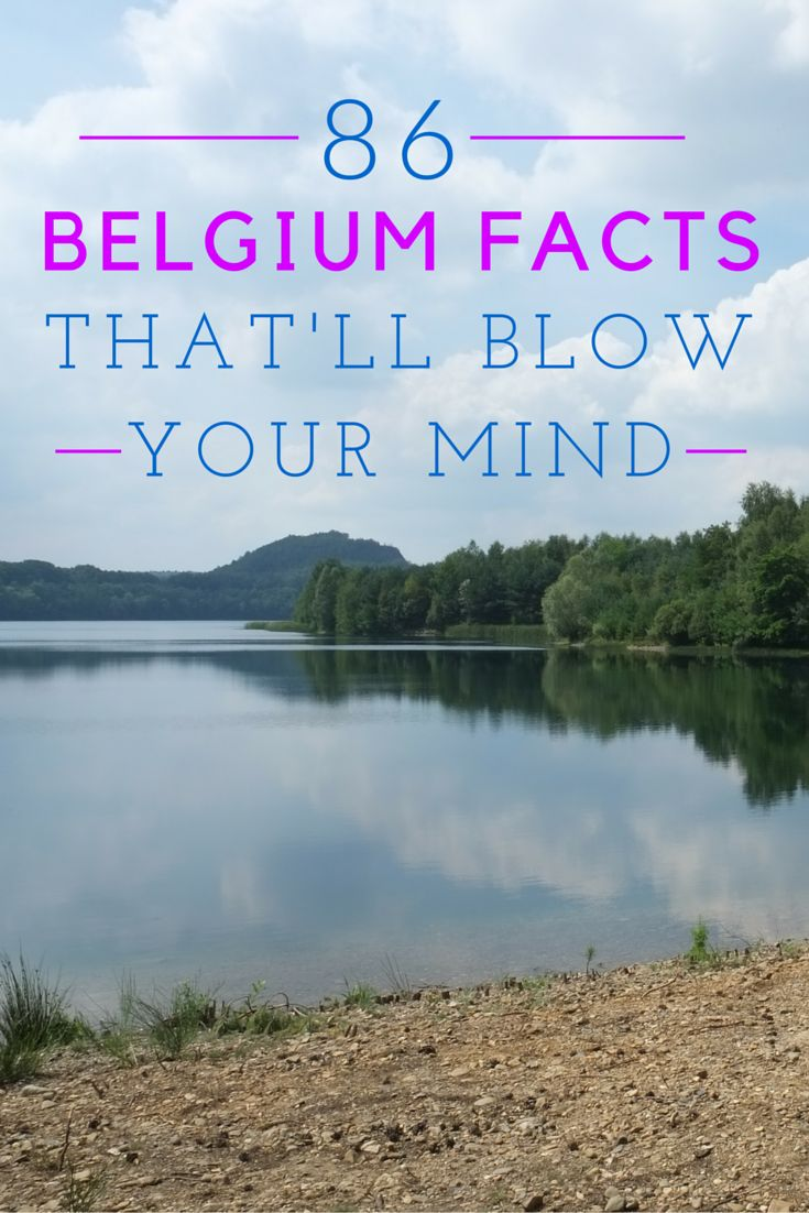 86 funny, dazzling and interesting facts about Belgium.