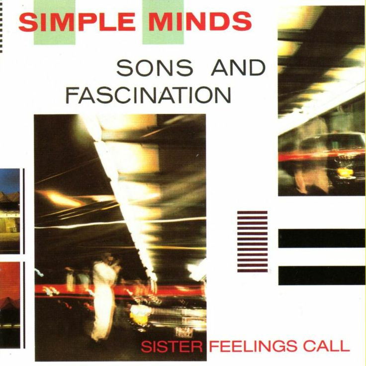 Simple Minds Sons And Fascination Sister Feelings Call