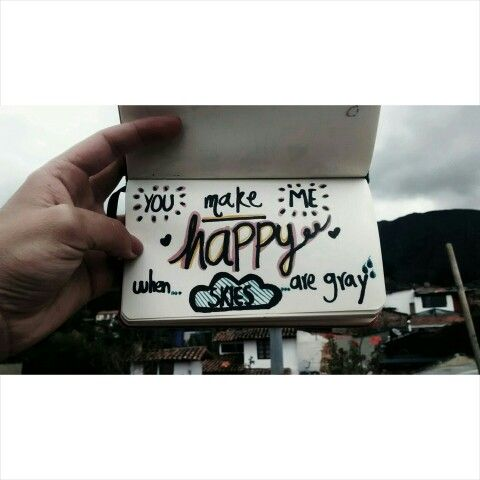 You make me happy #Happy #Skies #HandDrawing #Ilustration #Draw #Typography #nbm #rayon