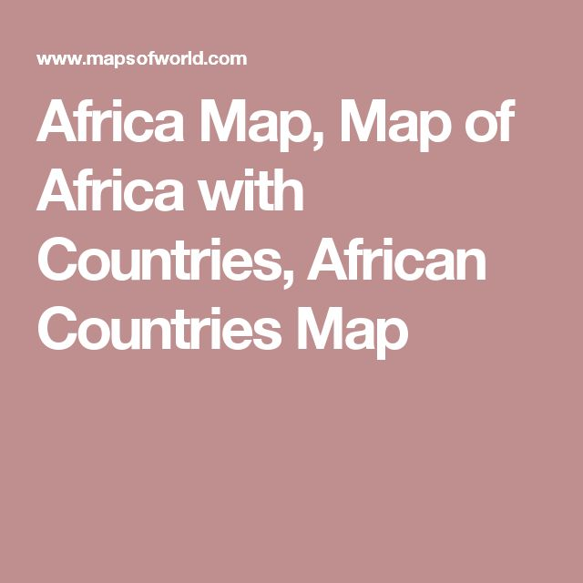 Africa Map, Map of Africa with Countries, African Countries Map