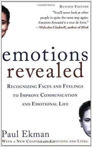 Emotions Revealed, Second Edition: Recognizing Faces and Feelings to Improve Communication and Emotional Life: Paul Ekman Ph.D.: 9780805083392: Amazon.com: Books