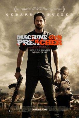 Machine Gun Preacher http://www.imdb.com/title/tt1586752/