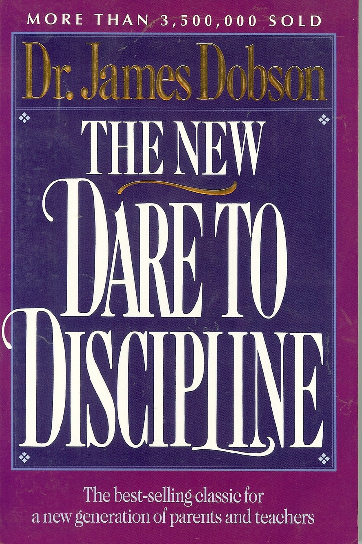 Night lights james dobson - The New Dare To Discipline By Dr James Dobson