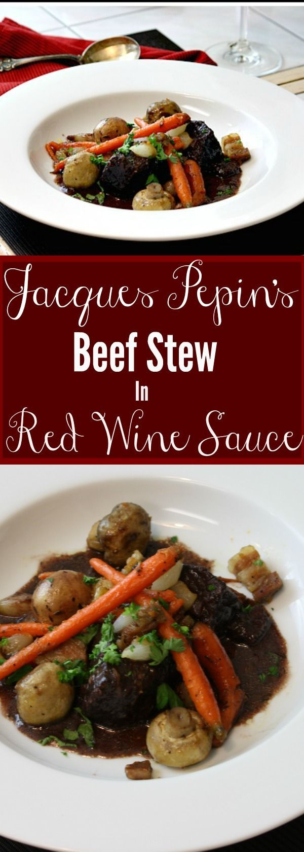 This Red Wine Beef Stew is rich and hearty, with tender beef and a velvety, savory sauce that you will not believe! This is Jacques Pepin's famous beef stew recipe. #stew #wine via @lannisam