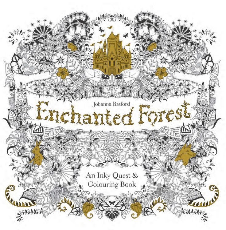 This Stunning Adult Colouring Book From Johanna Basford Takes You On An Inky Quest Through Enchanted Forest To Discover What Lies In The Castle