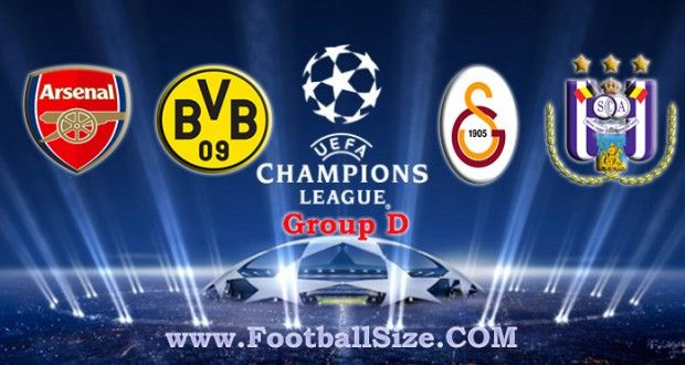 UEFA Champions League Group D : Arsenal, Borussia Dortmund, Galatasaray and Anderlecht