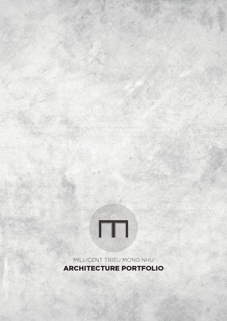 Architecture Portfolio - Millicent Trieu                                                                                                                                                                                 More
