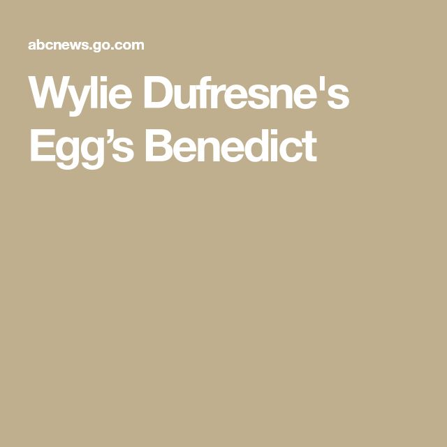Wylie Dufresne's Egg's Benedict