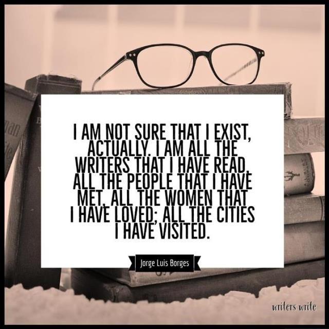 Quotable – Jorge Luis Borges - Writers Write