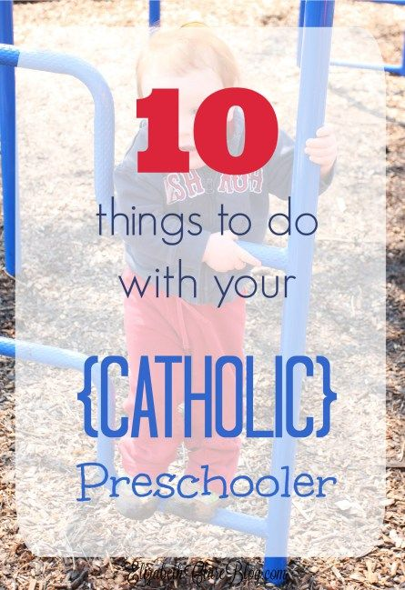 10 Must Do's in Your Catholic Preschool – Catholic