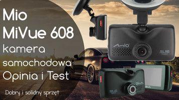 Mio MiVue 608 kamera samochodowa – Opinia i Test