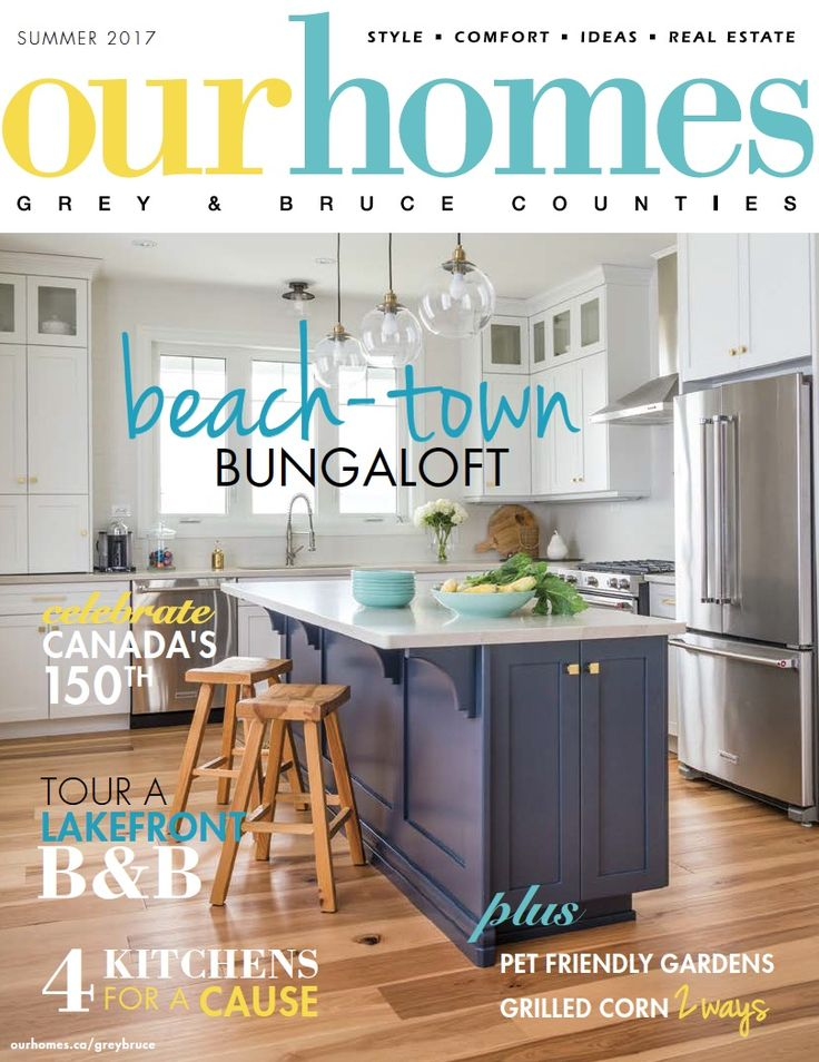 OUR HOMES Grey & Bruce Summer 2017. Read more of this issue at http://www.ourhomes.ca/articles/blog/article/on-stands-our-homes-grey-bruce-summer-2017