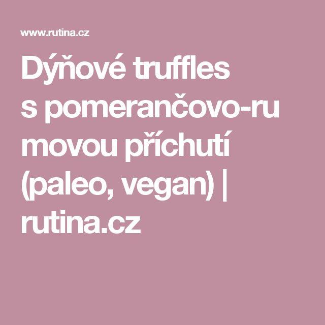 Dýňové truffles spomerančovo-rumovou příchutí (paleo, vegan) | rutina.cz