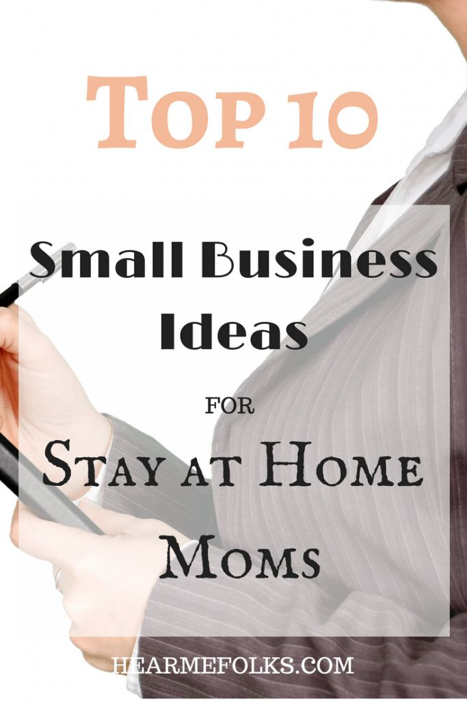 Whether you are looking to get self-employed or make extra money, make a note of these small business ideas for stay-at-home moms that could become a full-blown business one day. http://hearmefolks.com/small-business-ideas-women
